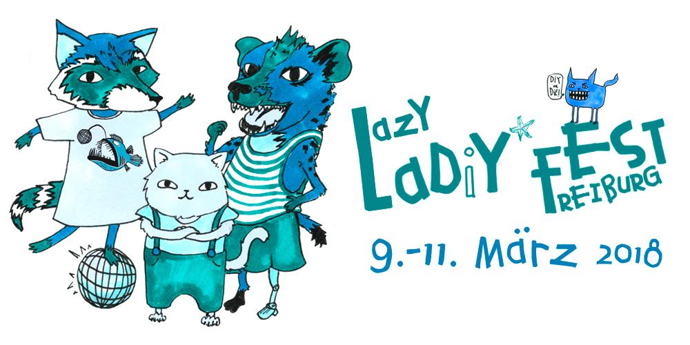 LAZY LADiY*FEST FREIBURG 2018
